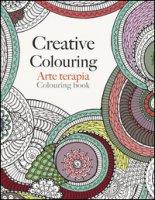 Arte terapia. Creative colouring - Rose Christina