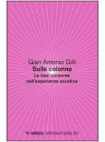Sulla colonna - Antonio G. Gilli