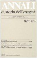 Annali di storia dell'esegesi. Atti del X seminario di ricerca su Studi sulla letteratura esegetica cristiana e giudaica antica (Viverone, 7-9 ottobre 1992)