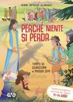 Perché niente si perda 3. Quaresima e Pasqua 2019 - Azione Cattolica Ragazzi