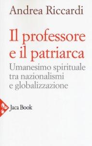 Copertina di 'Il professore e il patriarca'