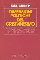 Le dimensioni politiche del cristianesimo - Rahner Karl