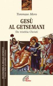 Copertina di 'Ges� al Getsemani'