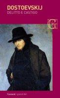 Delitto e castigo - Fëdor Michajlovic Dostoevskij