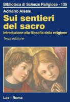 Sui sentieri del sacro - Adriano Alessi