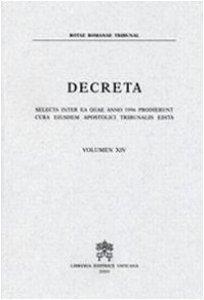 Copertina di 'Decreta. Selecta inter ea quae anno 1996 prodierunt cura eiusdem Apostolici Tribunalis Edita'