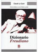 Dizionario freudiano - Le Guen Claude