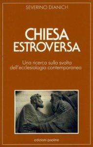 Copertina di 'Chiesa estroversa. Una ricerca sulla svolta dell'ecclesiologia contemporanea'