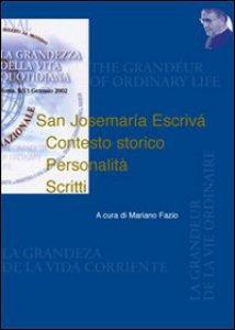 Copertina di 'San Josemaría Escrivá. Contesto storico. Personalità. Scritti'