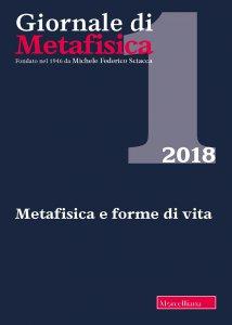 Copertina di 'Giornale di metafisica. 1/2018: Metafisica e forme di vita'