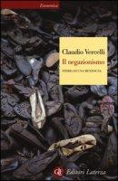 Il negazionismo. Storia di una menzogna - Vercelli Claudio