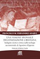 Una visione sponsale dell'iniziazione cristiana - Francisco M. Fernández Adarve