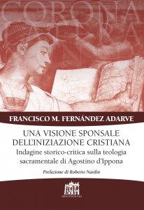 Copertina di 'Una visione sponsale dell'iniziazione cristiana'