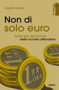 Copertina di 'Non di solo euro'