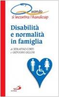 Quando si incontra l'handicap. Disabilità e normalità in famiglia
