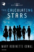 The calculating stars - Kowal Mary Robinette