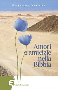 Copertina di 'Amori e amicizie nella Bibbia'