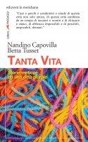 Tanta vita - Nandino Capovilla, Betta Tusset