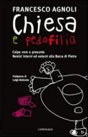 Chiesa e pedofilia - Agnoli Francesco
