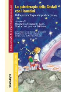Copertina di 'La psicoterapia della Gestalt con i bambini'
