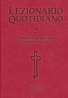 Lezionario quotidiano. Volume 2 di  su LibreriadelSanto.it