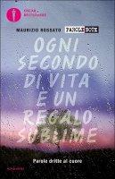 Parole dritte al cuore - Maurizio Rossato