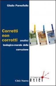 Copertina di 'Corretti, non corrotti'