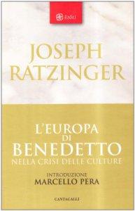 Copertina di 'L'Europa di Benedetto nella crisi delle culture'