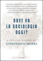 Dove va la sociologia oggi?