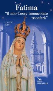 Copertina di 'Fatima. «Il mio cuore immacolato trionferà»'