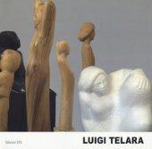 Luigi Telara. Un percorso fra arte, poesia e tecnica