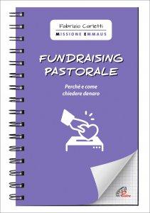 Copertina di 'Fundraising pastorale'