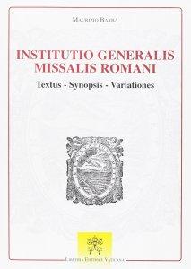 Copertina di 'Institutio generalis missalis romani'