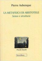 La metafisica di Aristotele - Pierre Aubenque