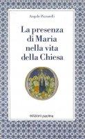 La presenza di Maria nella vita della Chiesa - Angelo Pizzarelli