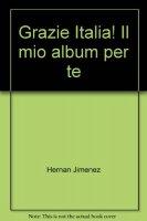 Grazie Italia! Il mio album per te - Jimenez Herman