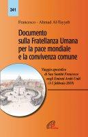 Documento sulla Fratellanza Umana per la pace mondiale e la convivenza comune - Francesco I (Jorge Mario Bergoglio)