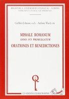 Missale romanum. Anno 1975 promulgatum. Orationes et benedictiones - Johnson Cuthbert, Ward Anthony