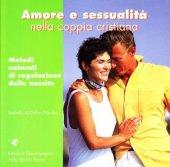 Amore e sessualità nella coppia cristiana - Nicolas Isabelle, Nicolas Didier
