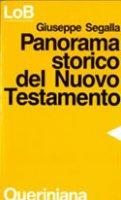 Panorama storico del Nuovo Testamento - Segalla Giuseppe