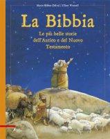 La Bibbia - Delval M.-h.-wensell U.