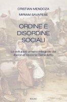 Ordine e disordine sociali - Cristian Mendoza, Miriam Savarese