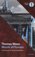 Moniti all'Europa - Mann Thomas
