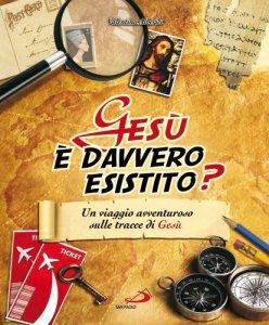 Copertina di 'Gesù è davvero esistito?'