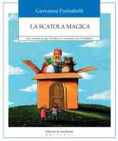 La scatola magica - Giovanna Parimbelli