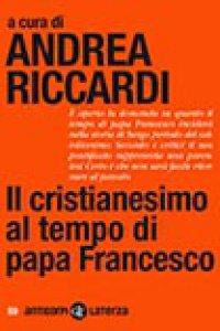 Copertina di 'Il cristianesimo al tempo di papa Francesco'