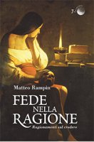 Fede nella ragione - Matteo Rampin