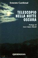 Telescopio nella notte oscura - Cardenal Ernesto