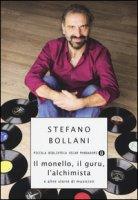 Il monello, il guru, l'alchimista e altre storie di musicisti - Bollani Stefano