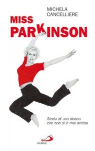Copertina di 'Miss Parkinson. Storia di una donna che non si è mai arresa'